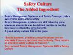 safety culture the added ingredient