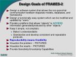design goals of frames 2