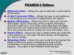 frames 2 editors
