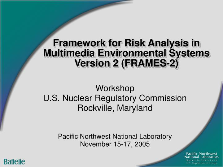 framework for risk analysis in multimedia environmental systems version 2 frames 2 n.