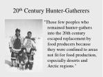 20 th century hunter gatherers