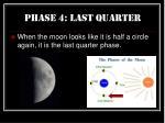 phase 4 last quarter36