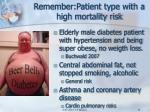 remember patient type with a high mortality risk