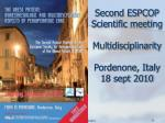 second espcop scientific meeting multidisciplinarity pordenone italy 18 sept 2010