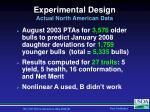 experimental design actual north american data