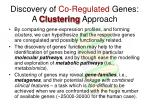 discovery of co regulated genes a clustering approach