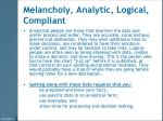 melancholy analytic logical compliant