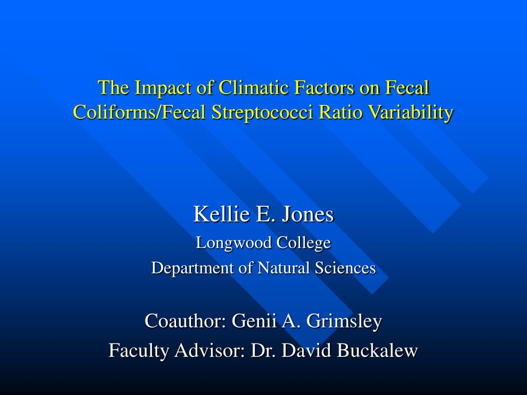 the impact of climatic factors on fecal coliforms fecal streptococci ratio variability l.