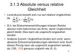 3 1 3 absolute versus relative gleichheit