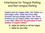 inheritance for tongue rolling and non tongue rolling