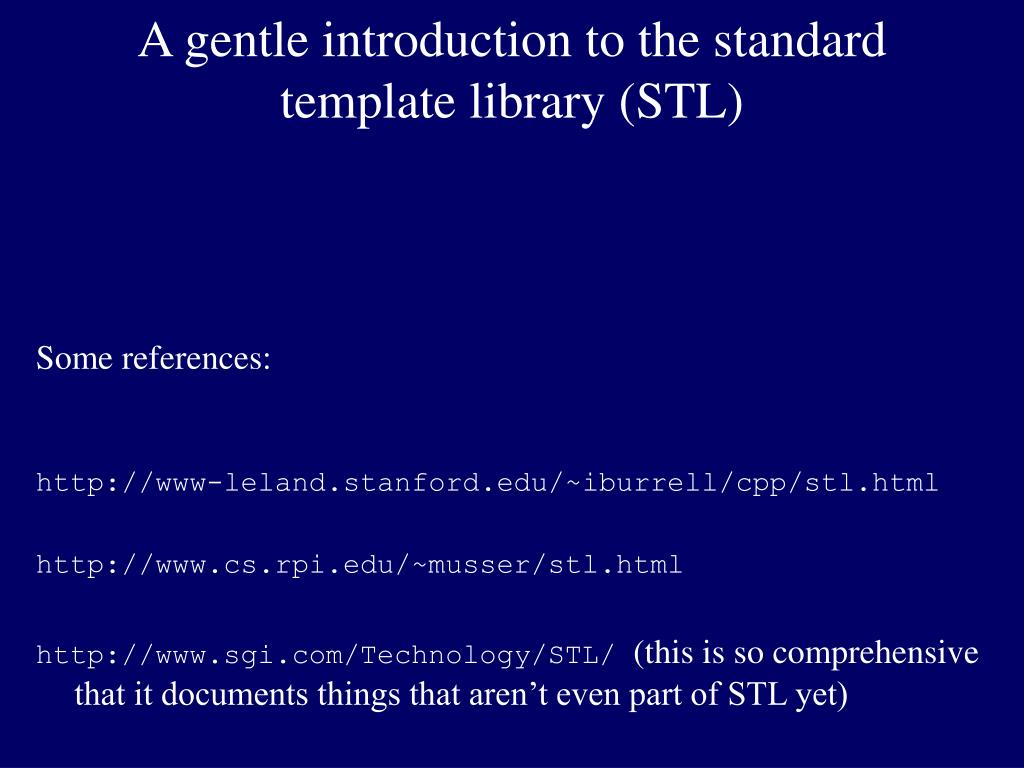 a gentle introduction to the standard template library stl l.