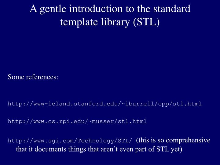 a gentle introduction to the standard template library stl n.
