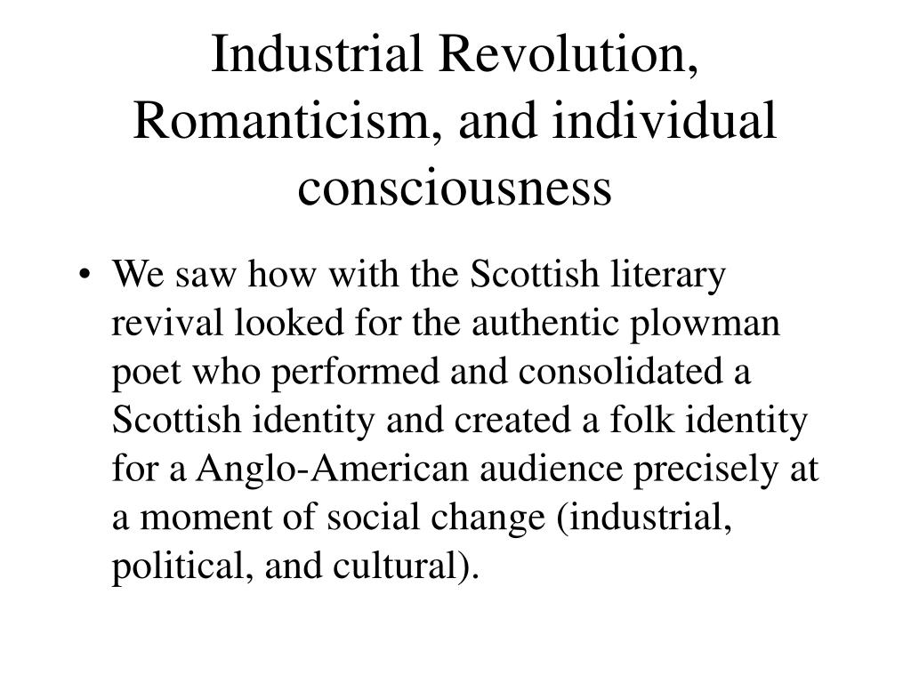 industrial revolution romanticism and individual consciousness l.