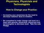 physicians physicists and technologists how to change your practice