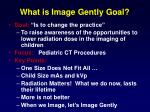 what is image gently goal