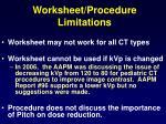 worksheet procedure limitations