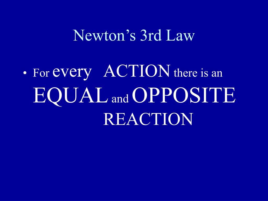 newton s 3rd law l.