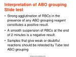 interpretation of abo grouping slide test