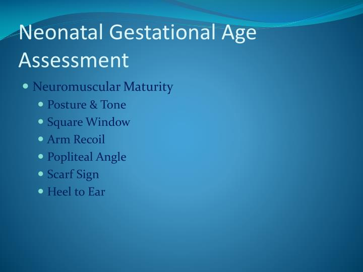 Neonatal Gestational Age Assessment