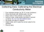 collecting data calibrating the electrical conductivity meter