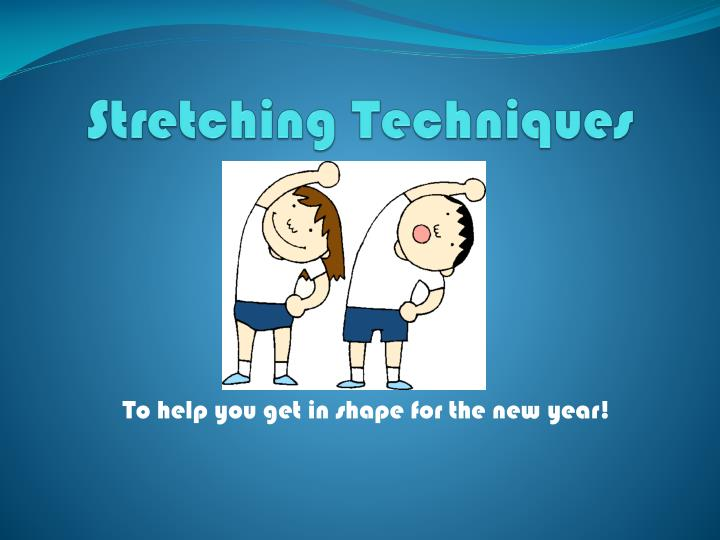 stretching techniques n.