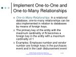 implement one to one and one to many relationships53