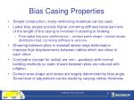 bias casing properties