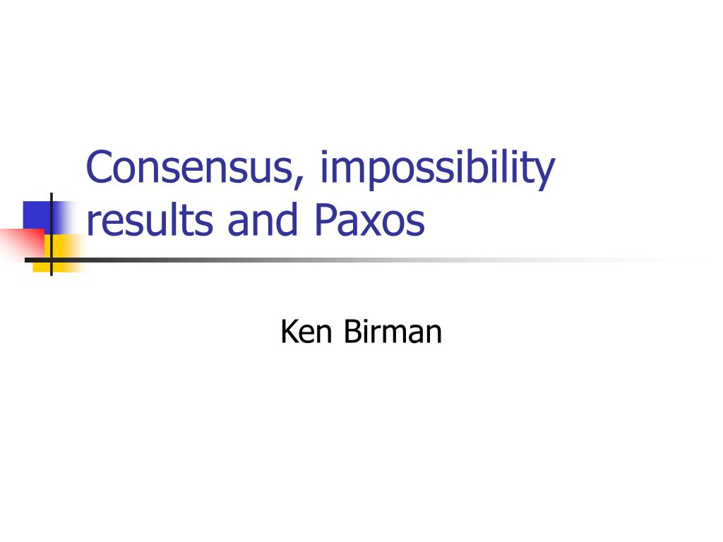 consensus impossibility results and paxos l.