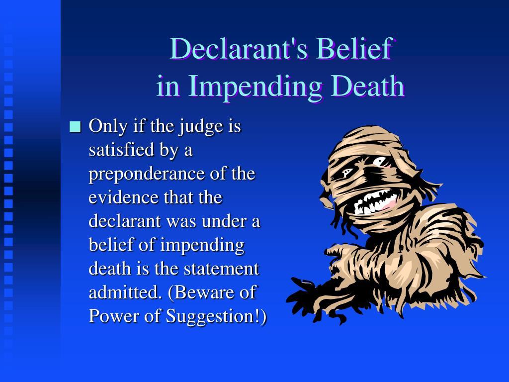 Declarant's Belief