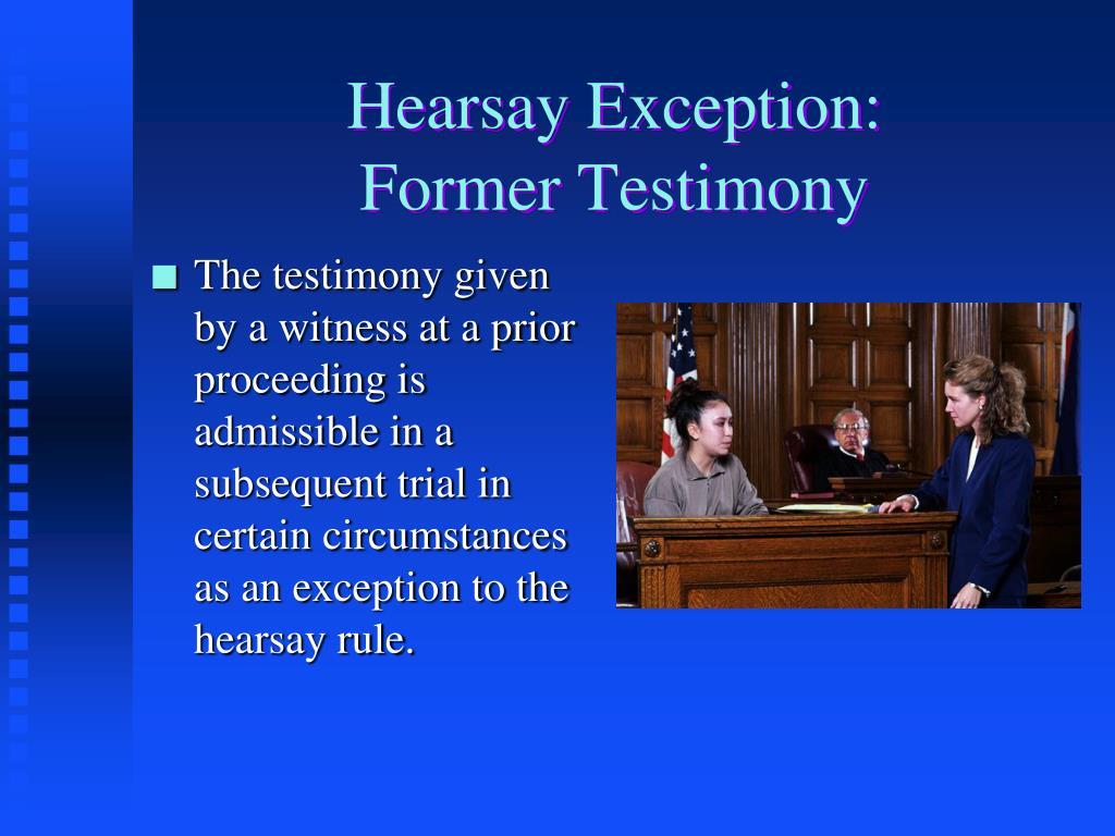 Hearsay Exception: