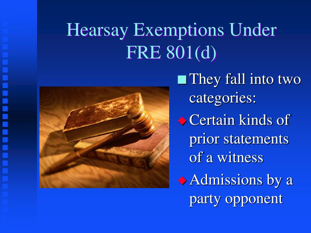 Hearsay Exemptions Under
