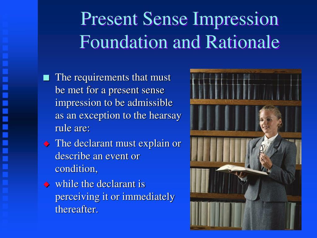 Present Sense Impression