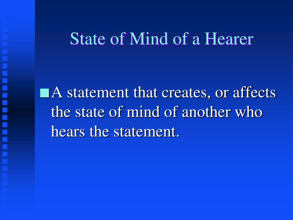 State of Mind of a Hearer