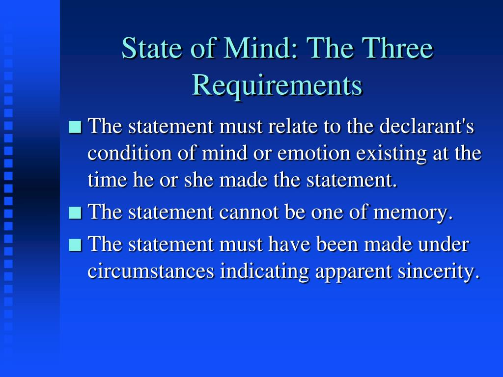 State of Mind: The Three Requirements