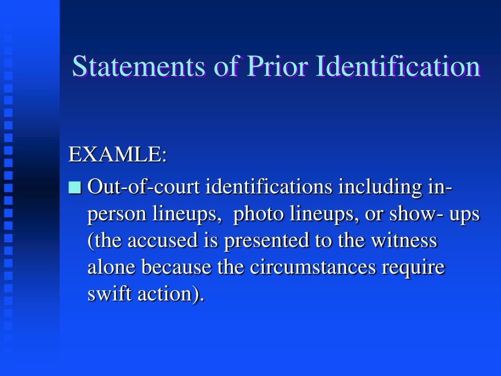 Statements of Prior Identification