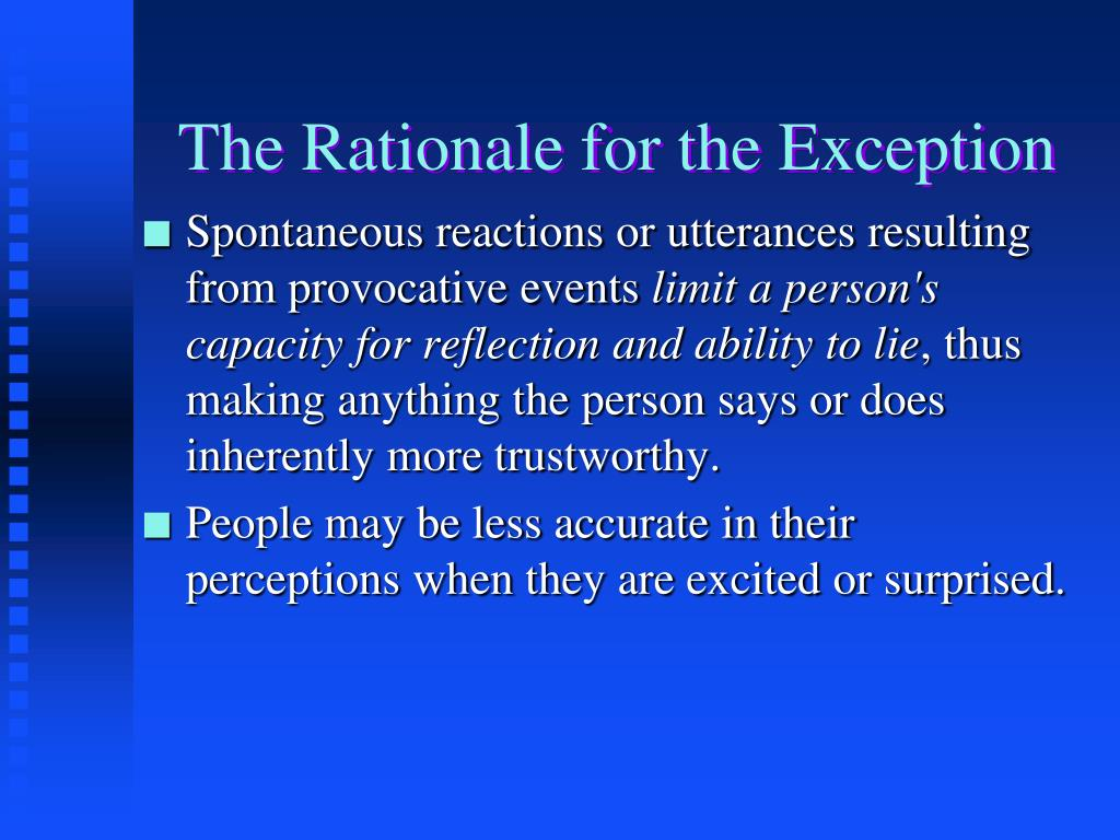 The Rationale for the Exception