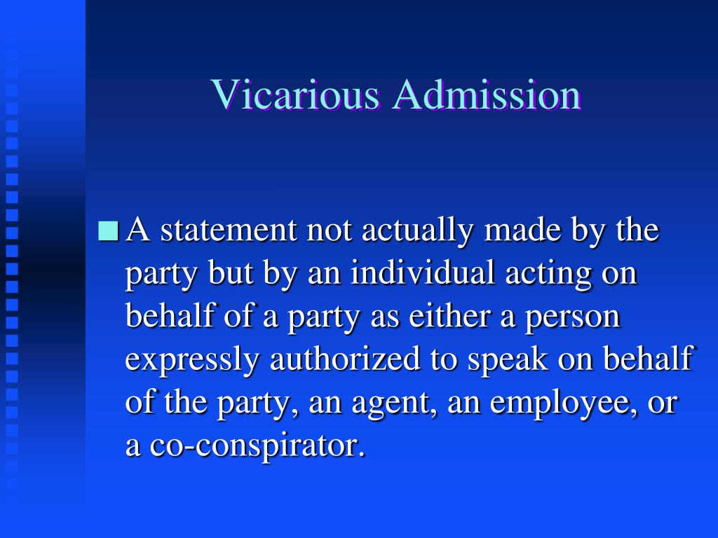Vicarious Admission