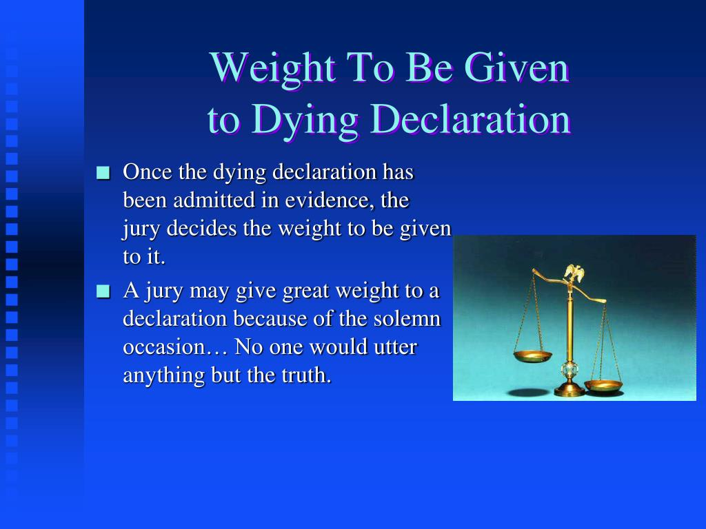 Weight To Be Given