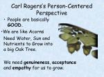 carl rogers s person centered perspective