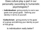 does culture play a part in our personality according to humanistic psychologists