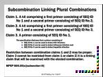 subcombination linking plural combinations