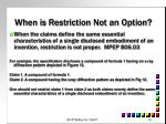 when is restriction not an option2