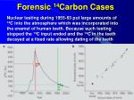 forensic 14 carbon cases3