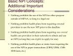 basic npi concepts additional important considerations
