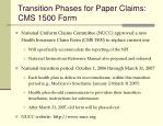 transition phases for paper claims cms 1500 form