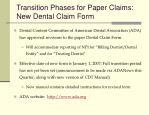 transition phases for paper claims new dental claim form