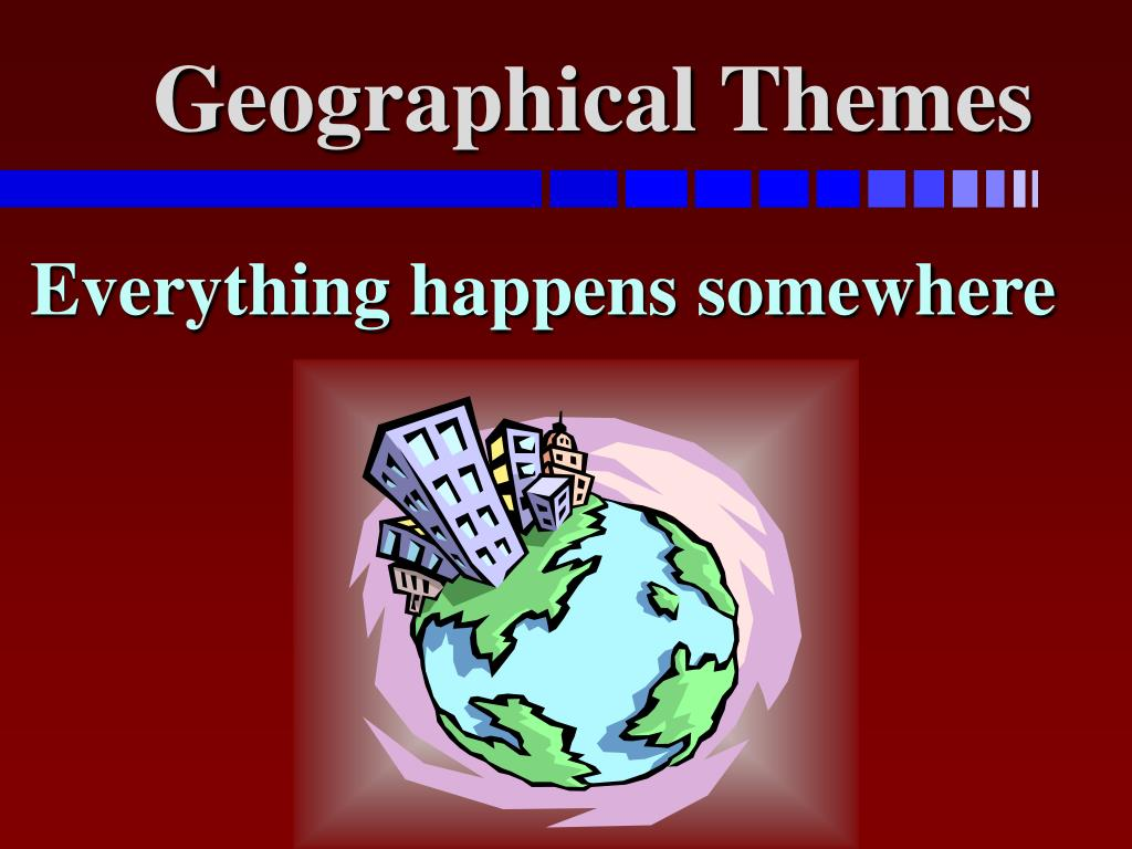 geographical themes l.