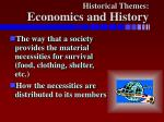 historical themes economics and history