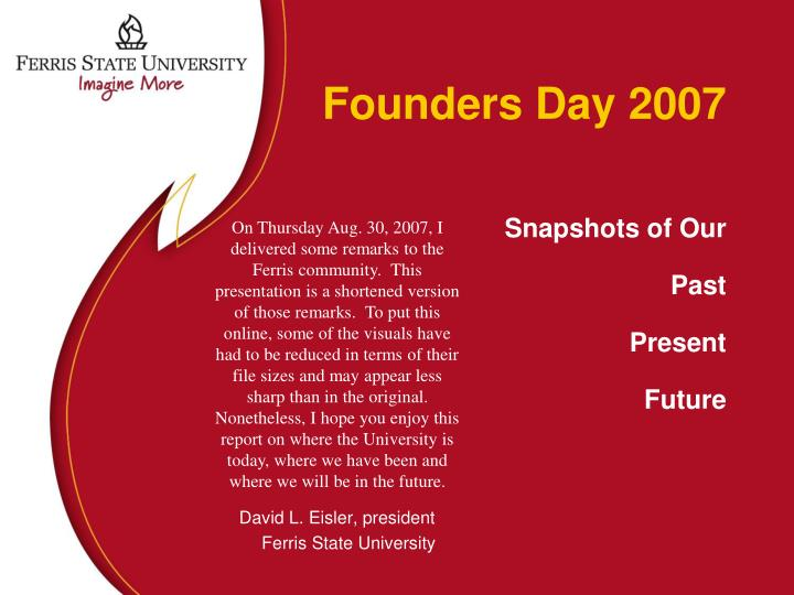 founders day 2007 snapshots of our past present future n.