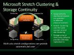 microsoft stretch clustering storage continuity
